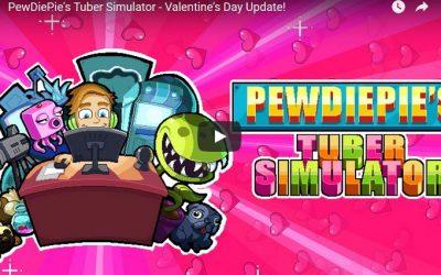 PewDiePie's Tuber Simulator – Valentine's Day Update!
